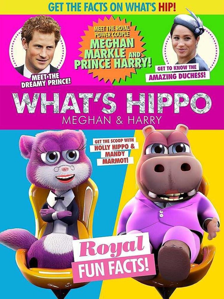 - What's Hippo: Meghan And Harry