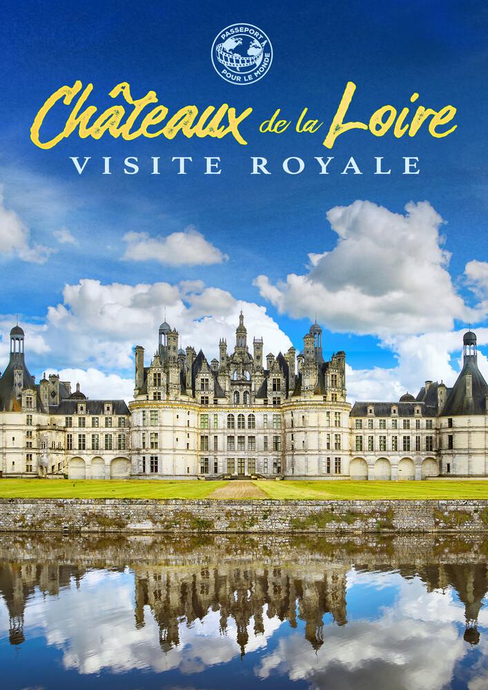 - Passeport Pour Le Monde: Chateaux De La Loire