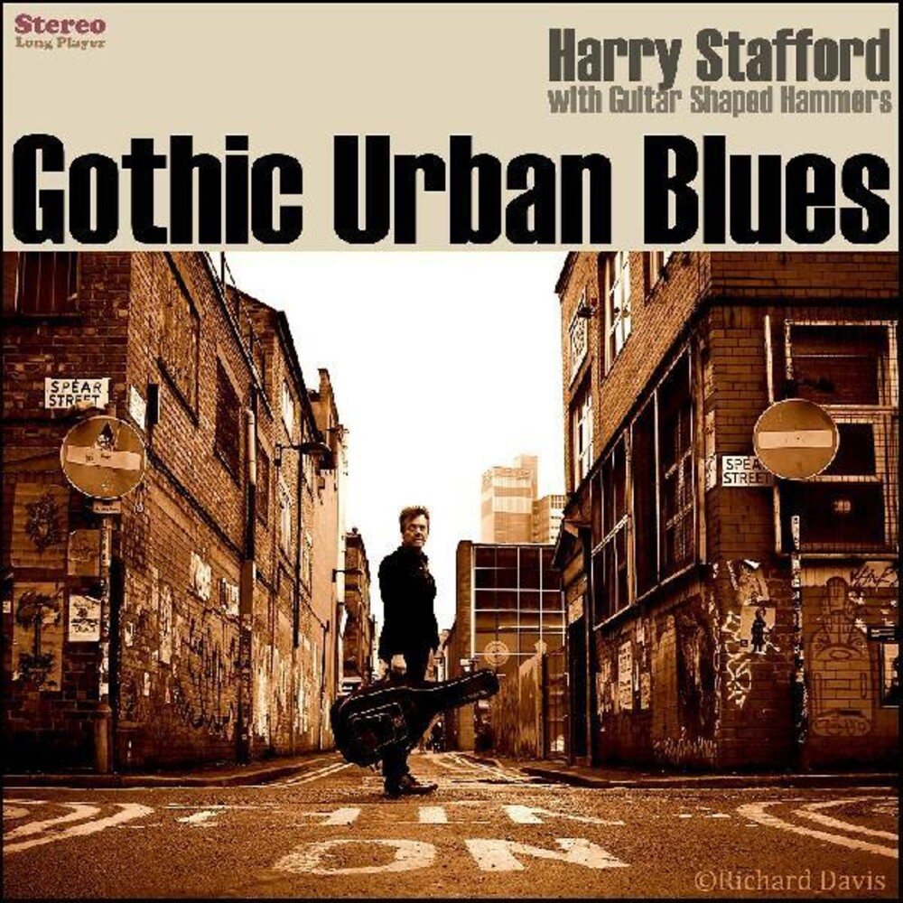 Harry Stafford - Gothic Urban Blues