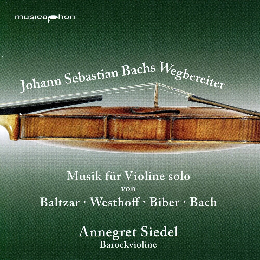 Annegret Siedel - Bach's Predecessors