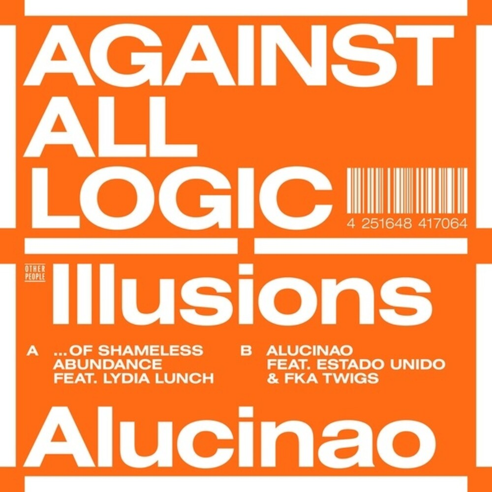 Against All Logic - Illusions Of Shameless Abundance/Alucinao