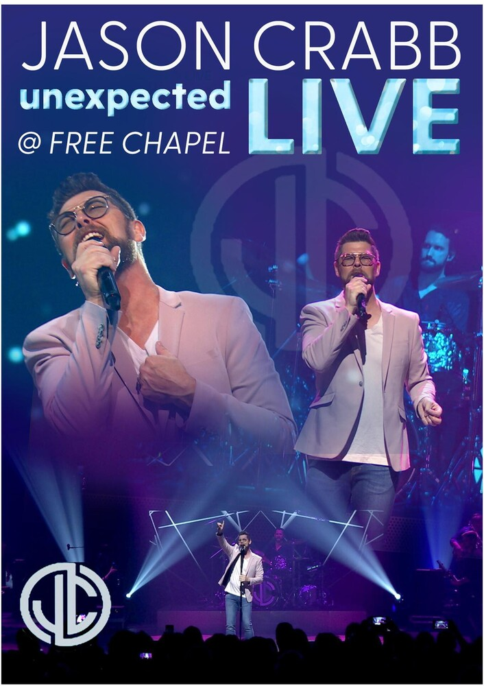 Crab, Jason - Unexpected: Live At Free Chapel