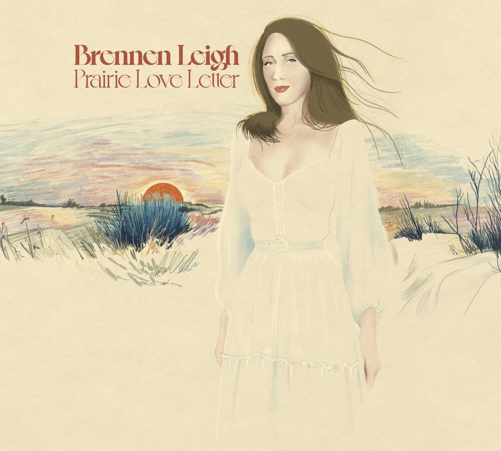 Brennen Leigh - Prairie Love Letter [Digipak]
