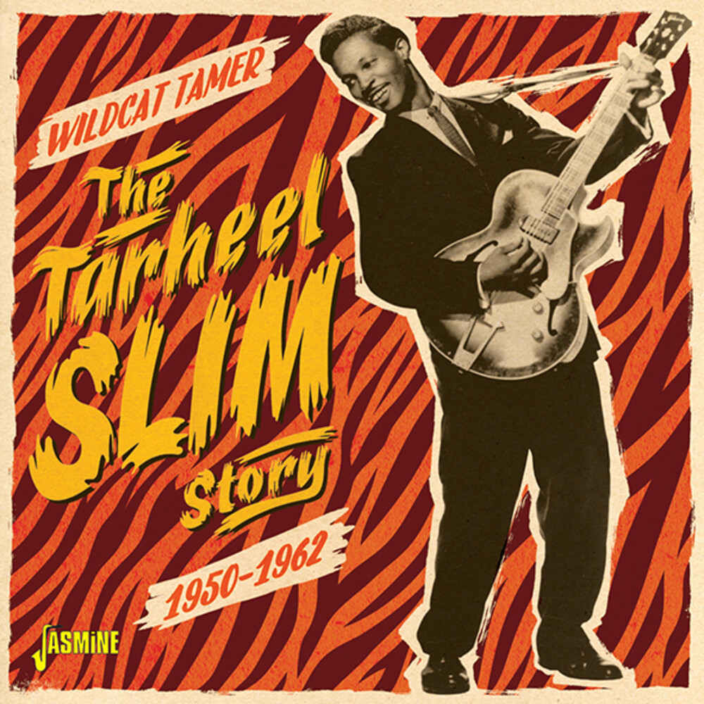 Tarheel Slim - Tarheel Slim Story: Wildcat Tamer (Uk)