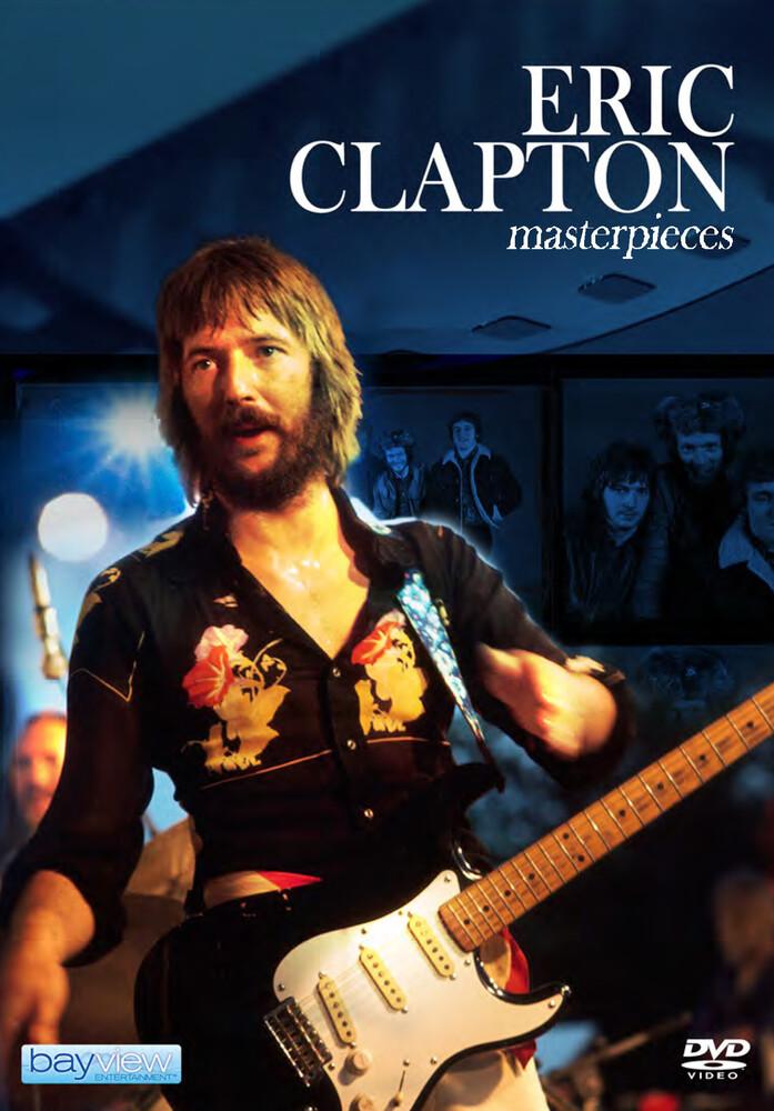 Eric Clapton: Masterpieces - Eric Clapton: Masterpieces