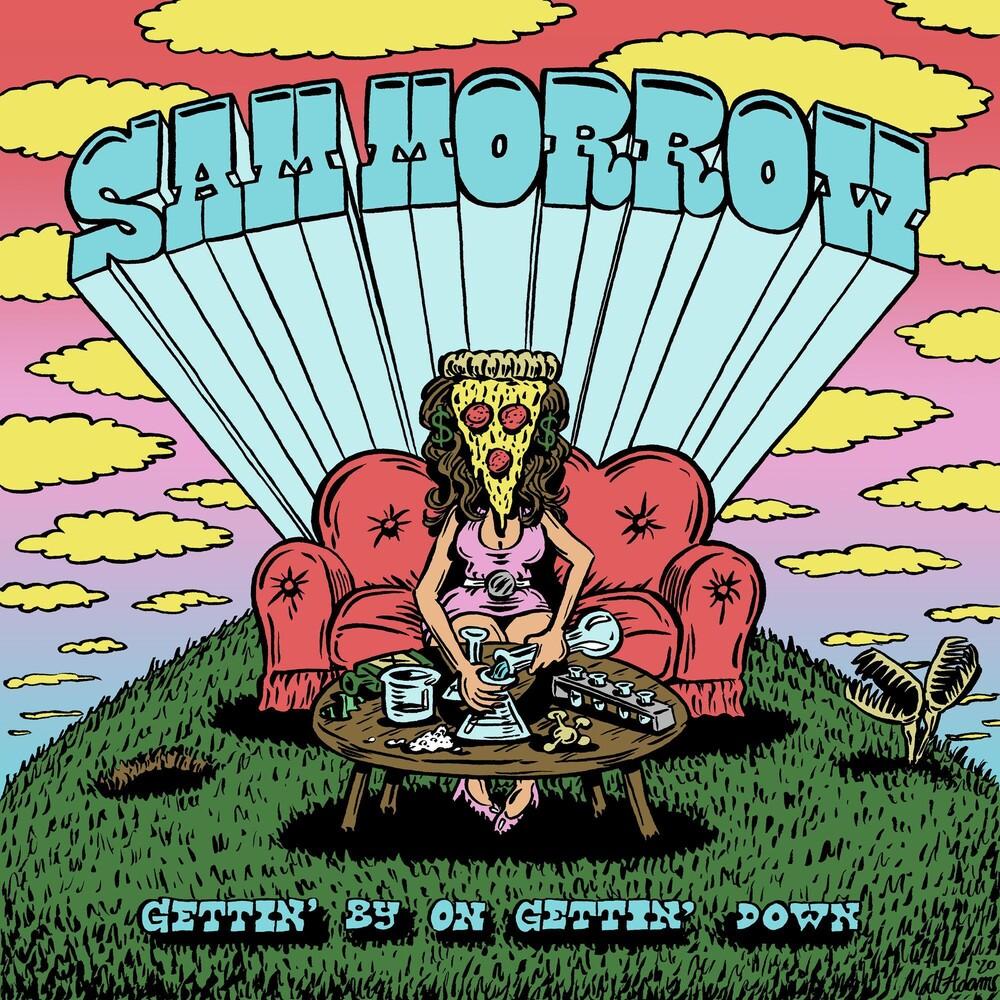Sam Morrow - Gettin' By On Gettin' Down