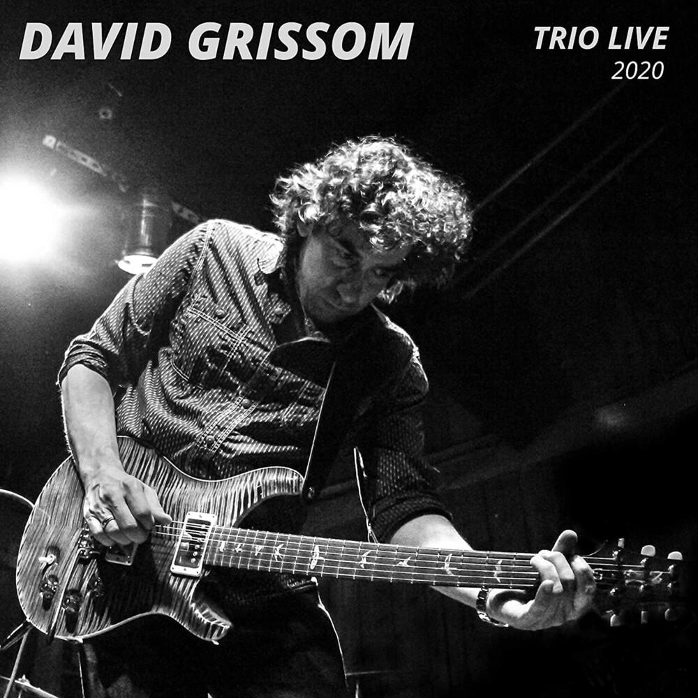 David Grissom - Trio (Live) 2020
