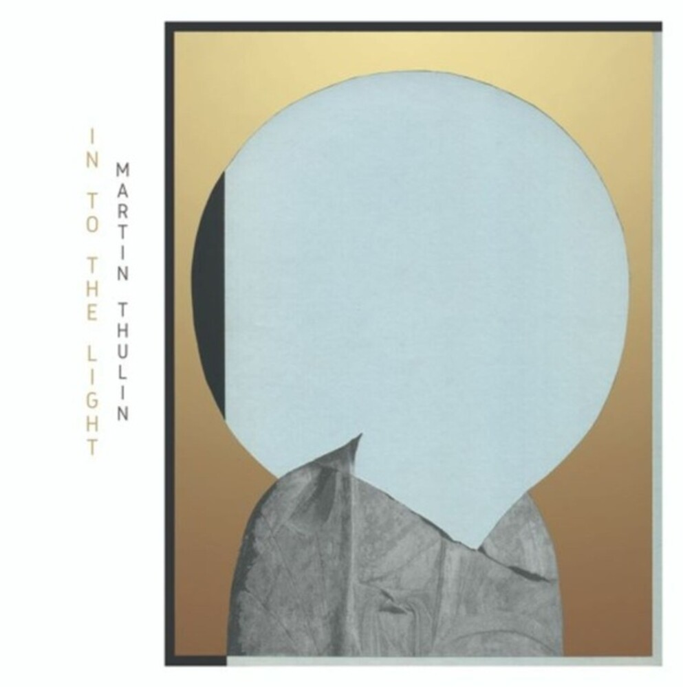 Martin Thulin - Into The Light