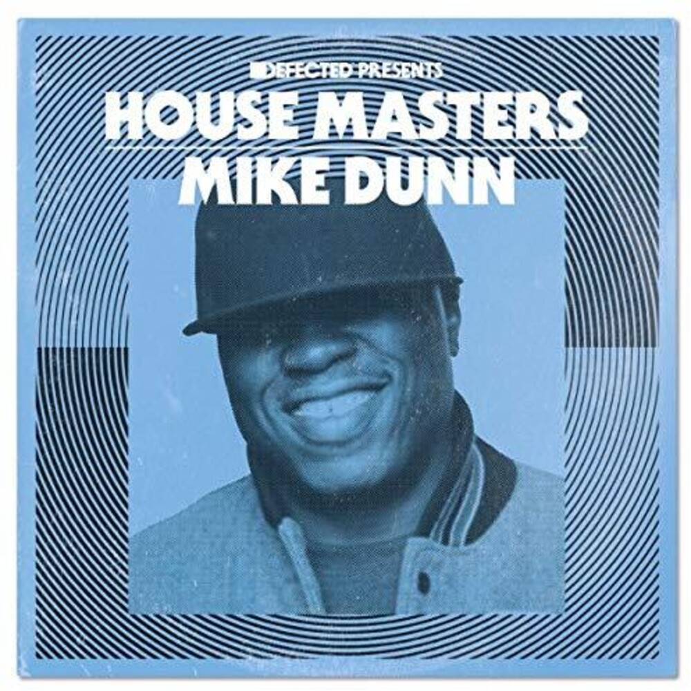 Mike Dunn - Defected Presents House Masters: Mike Dunn
