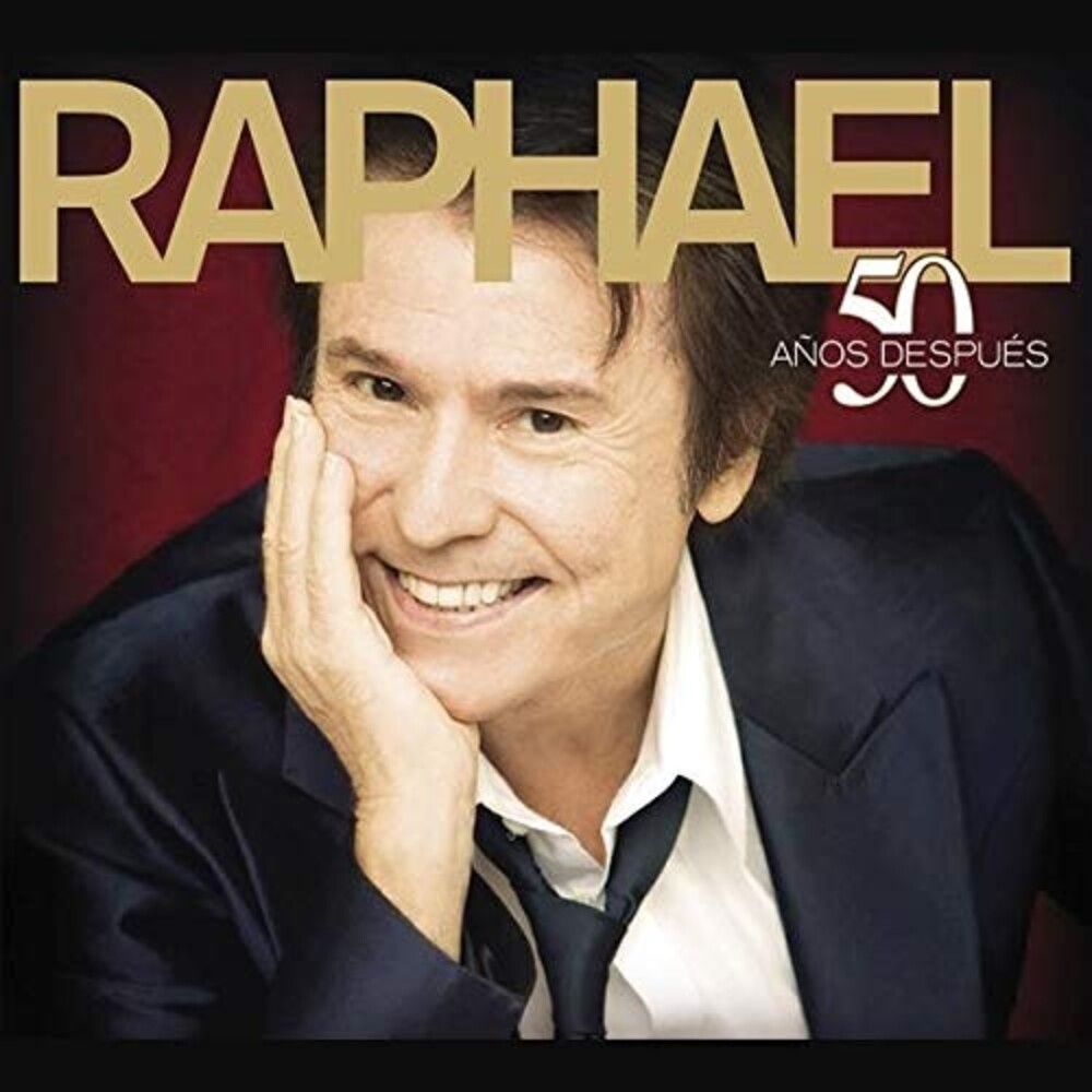 Raphael - 50 Anos Despues (Spa)