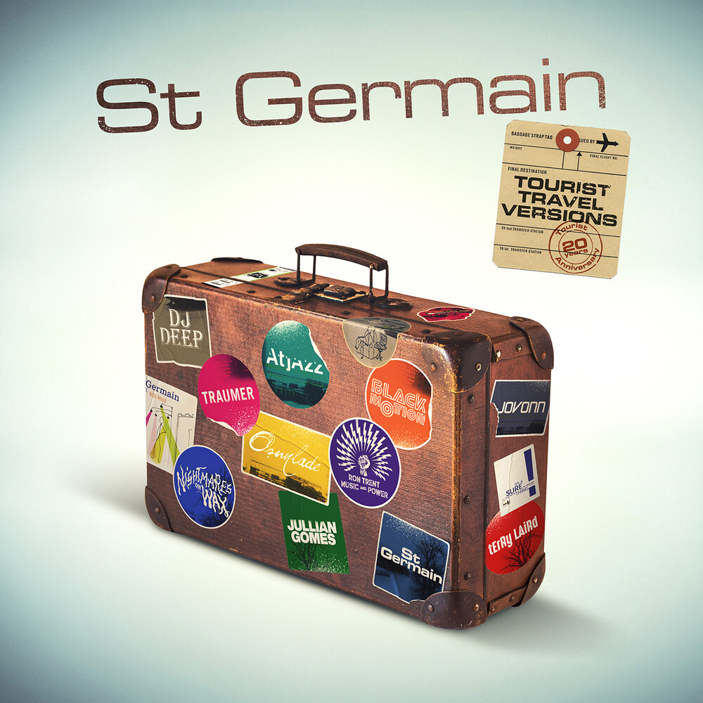 St Germain - Tourist (Tourist 20th Anniversary Travel Versions)