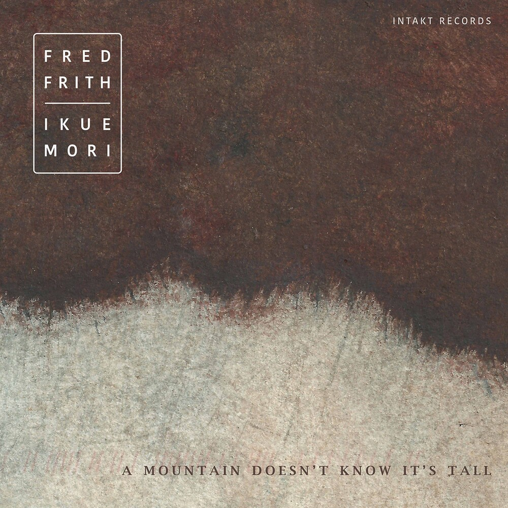 Frith / Frith / Mori - Mountain Doesn't Know