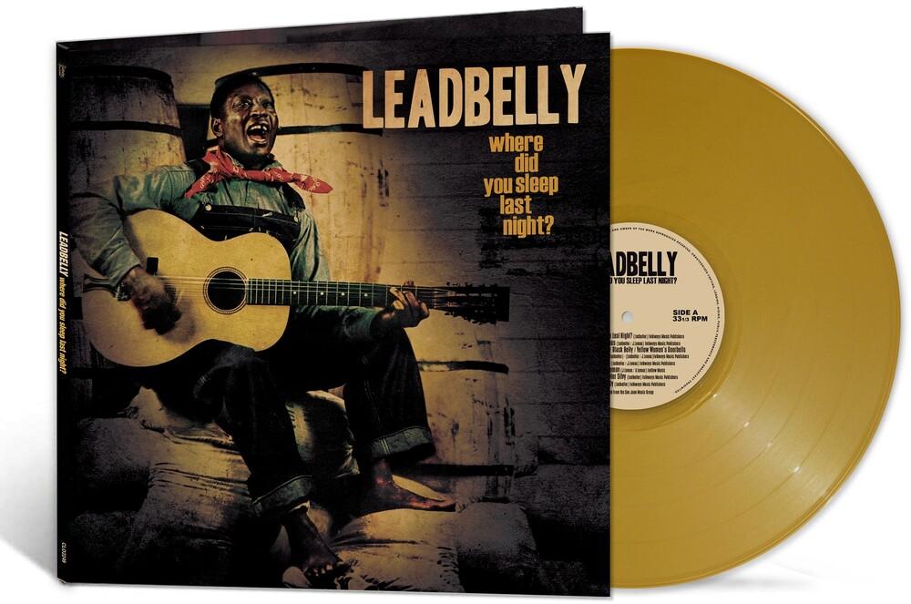 Leadbelly - Where Did You Sleep Last Night? (Gold Vinyl)