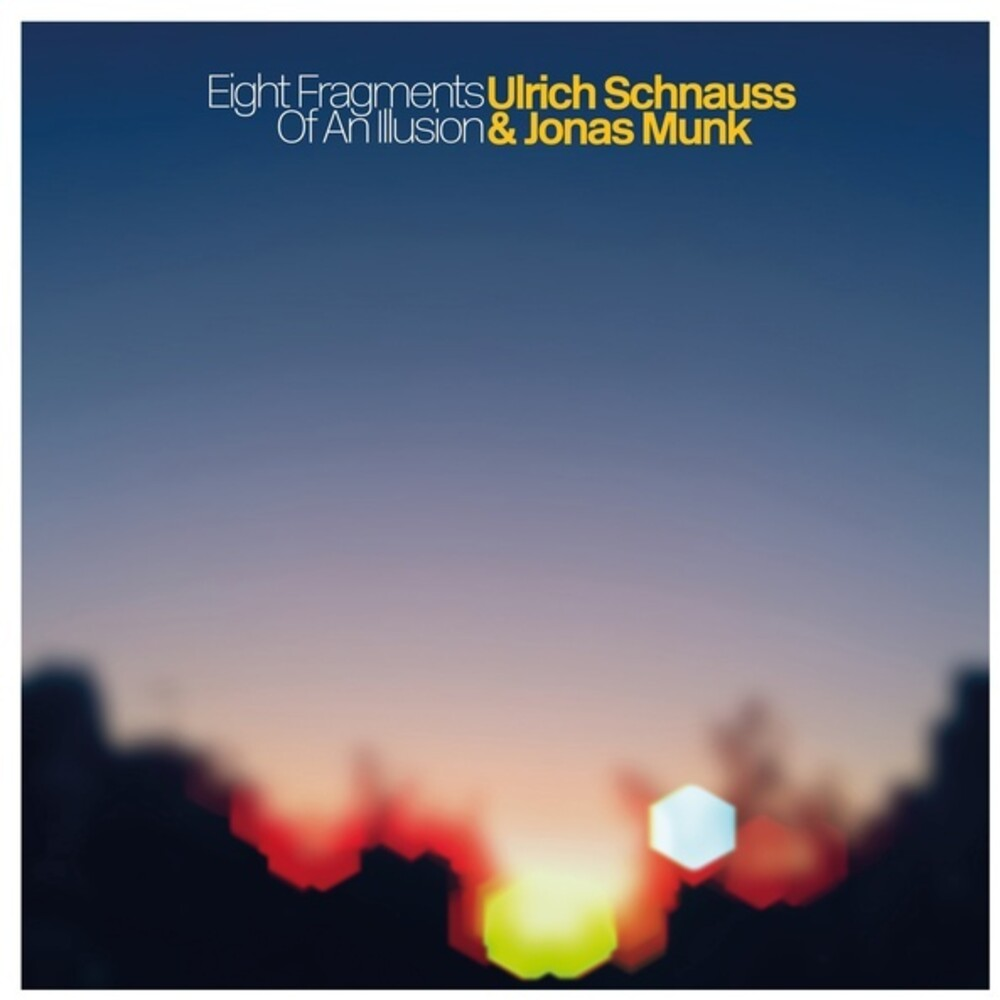 Ulrich Schnauss  & Munk,Jonas - Eight Fragments Of An Illusion