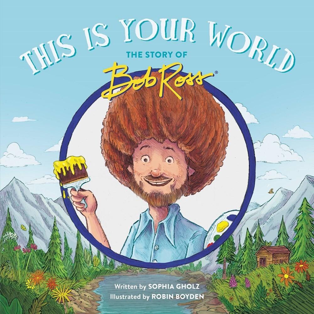 Sophia Gholz  / Boyden,Robin - This Is Your World (Hcvr) (Ill)