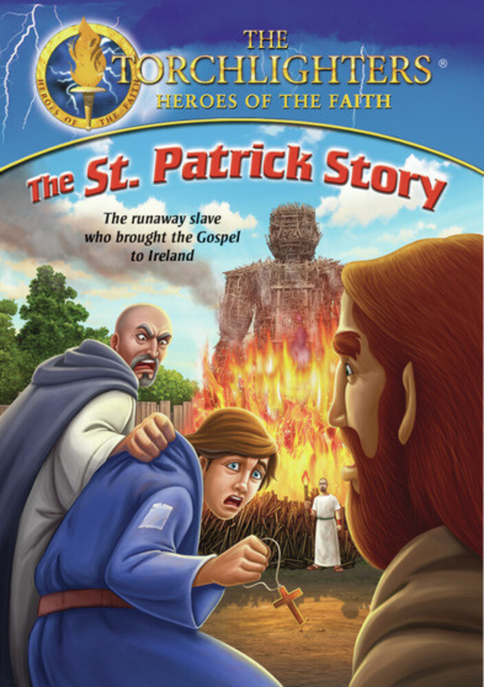 - Torchlighters: The St. Patrick Story