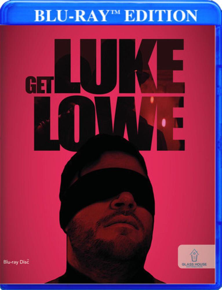 - Get Luke Lowe / (Mod)