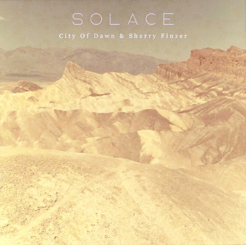 City Of Dawn / Sherry Finzer - Solace (Can)