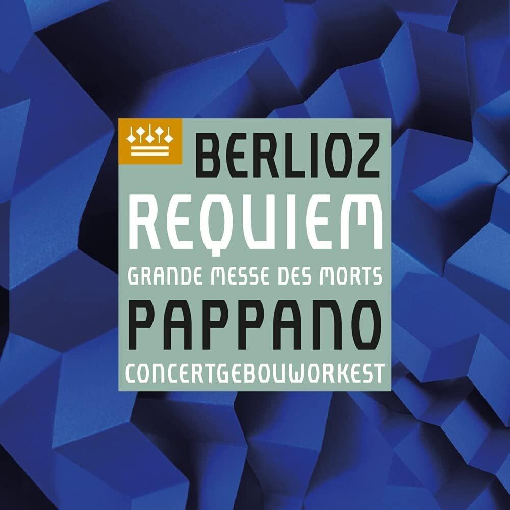 Berlioz / Pappano / Camarena / Chorus Of Accademia - Berlioz: Requiem Op 5 (Uk)