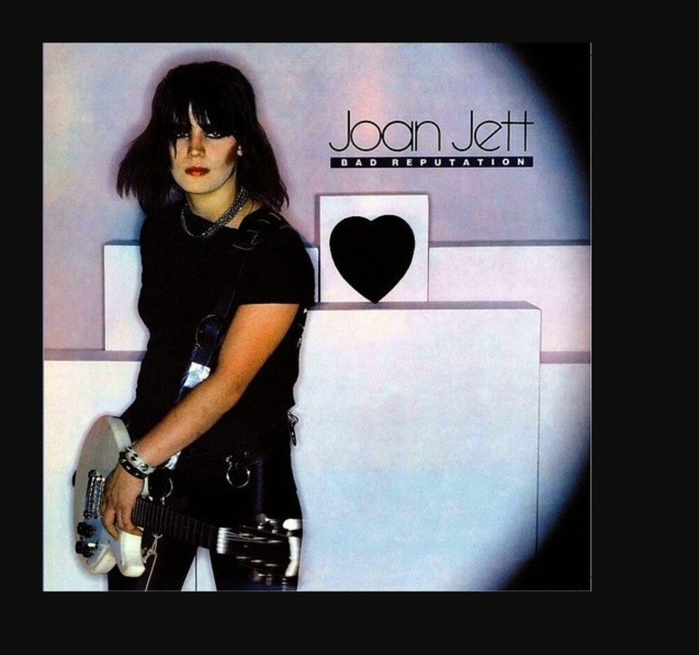 Joan Jett - Bad Reputation (Uk)