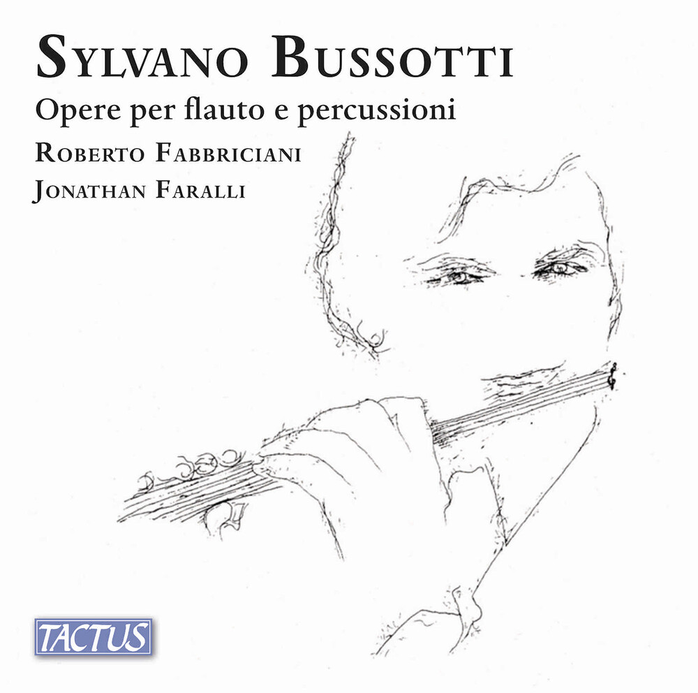 Bussotti / Fabbriciani / Faralli - Opere Per Flauto E Percussioni