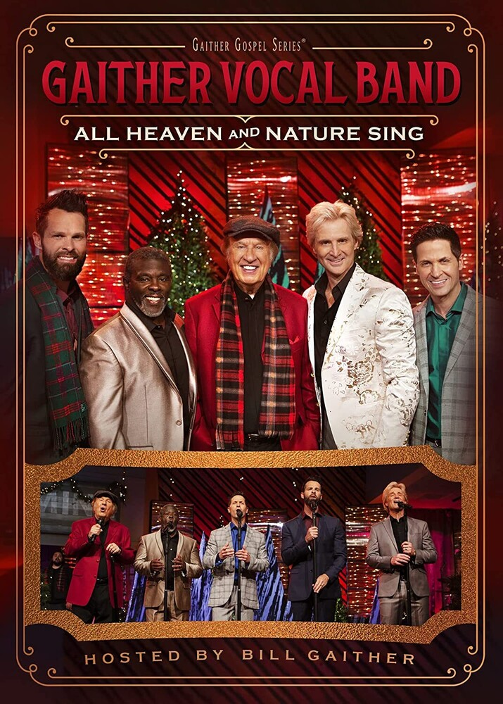 Gaither Vocal Band - All Heaven & Nature Sing