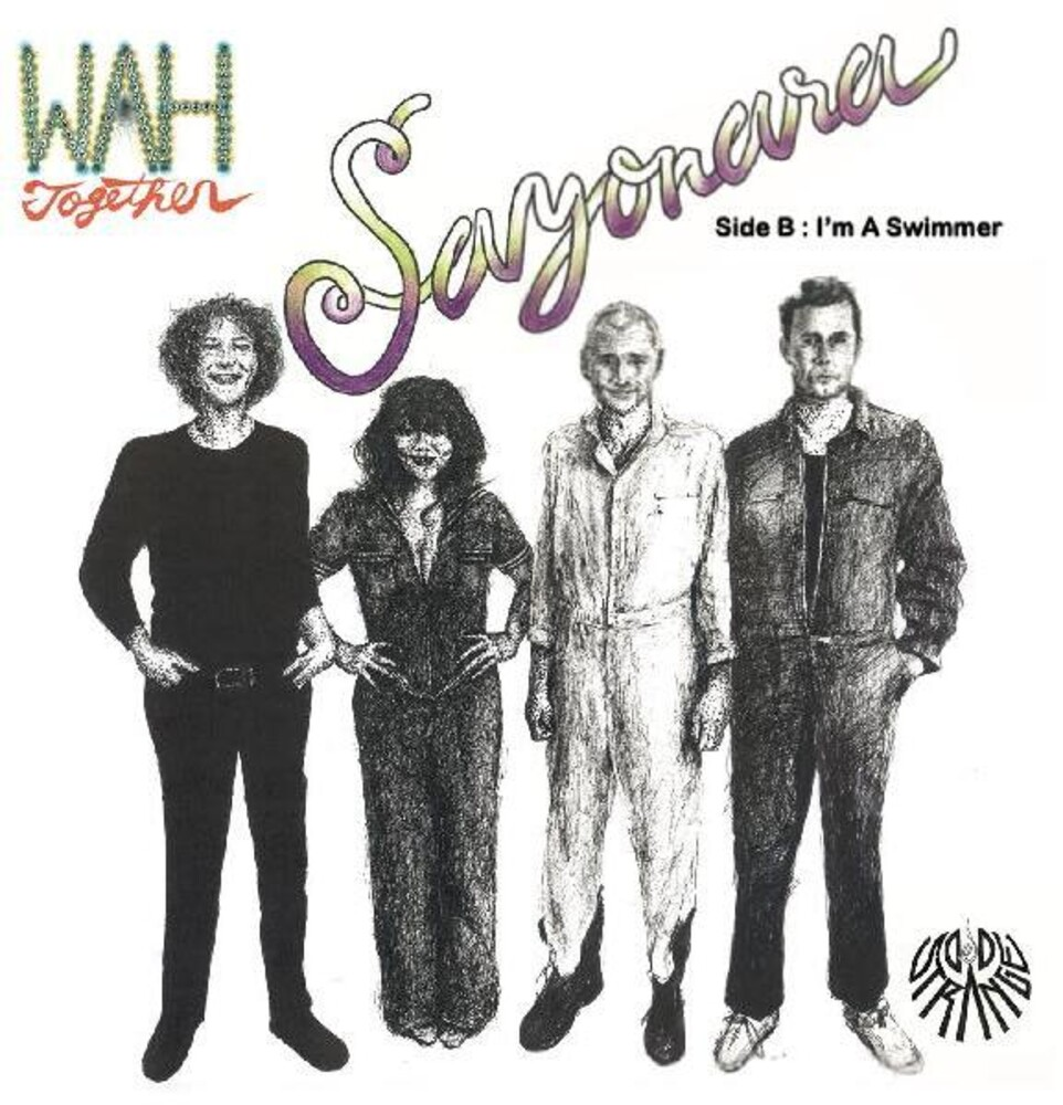 Wah Together - Sayonara / I'm A Swimmer (Wht) [Indie Exclusive]