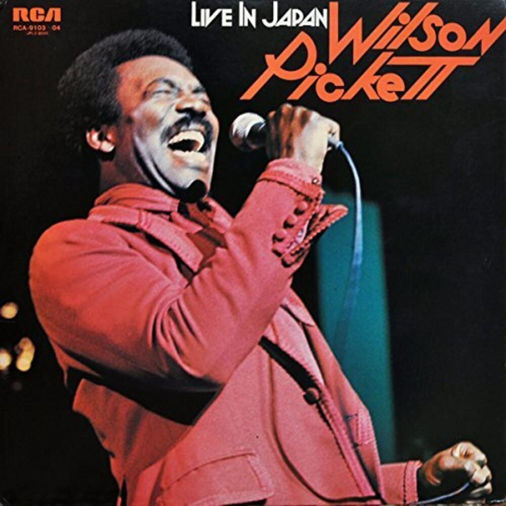 Wilson Pickett - Live in Japan