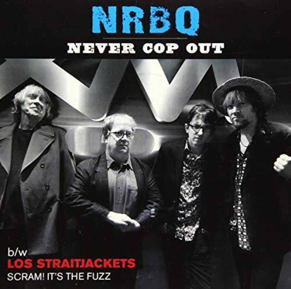 Nrbq - Lost Straitjackets - Never Cop Out - Scram! It's the Fuzz [Limited Edition Vinyl Single]