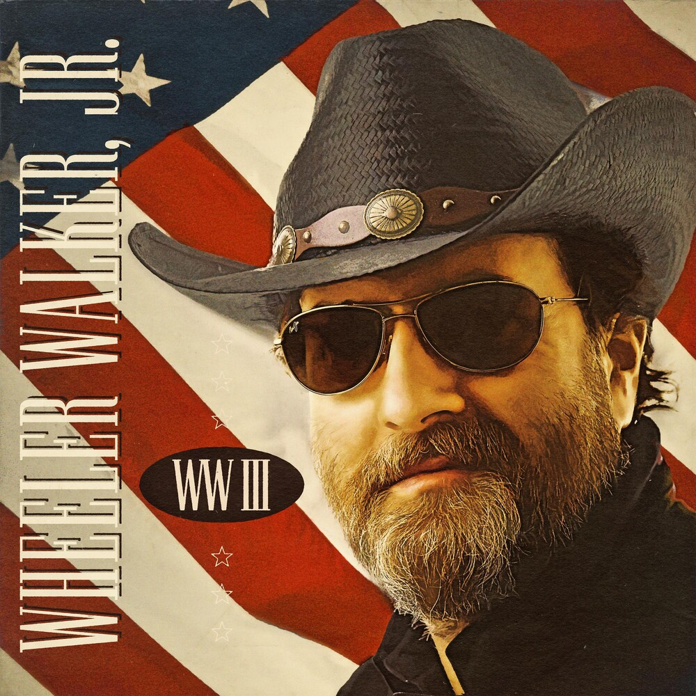 Wheeler Walker Jr. - WW III