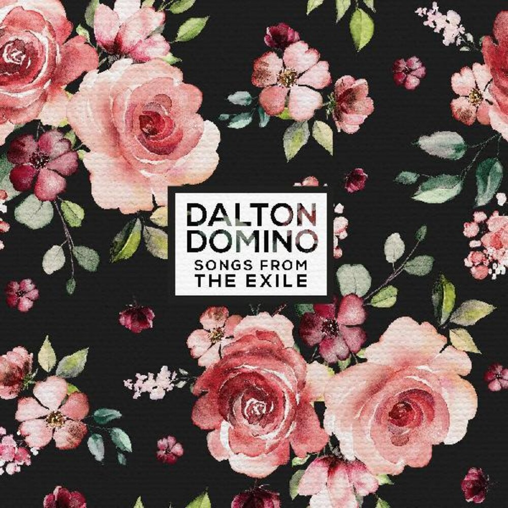 Dalton Domino - Songs From The Exile