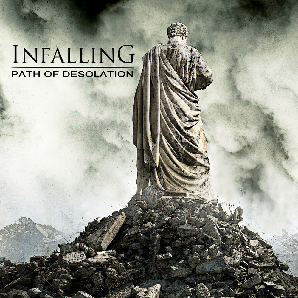 Infalling - Path Of Desolation