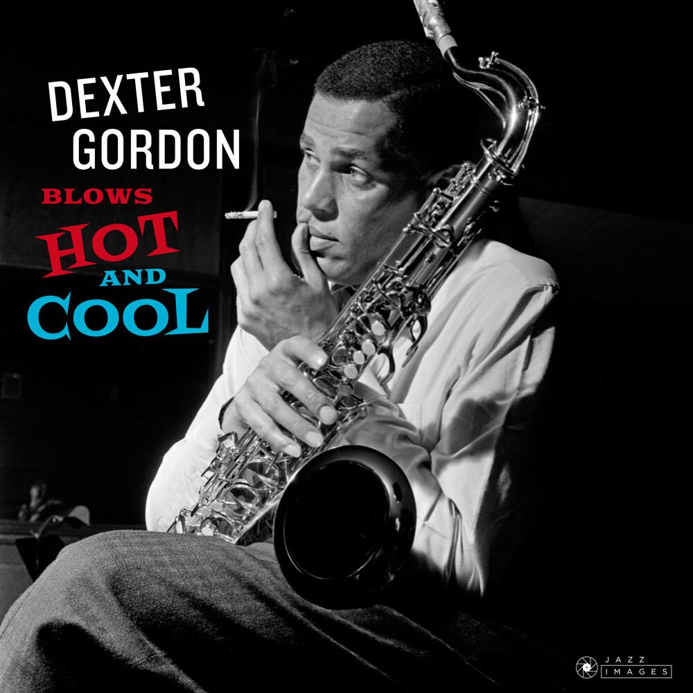 Dexter Gordon - Blows Hot And Cool [180-Gram Gatefold Vinyl With Bonus Tracks]