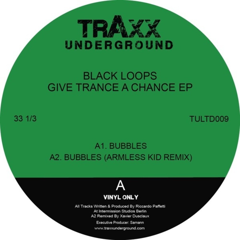 Black Loops - Give Trance A Chance (Ep)