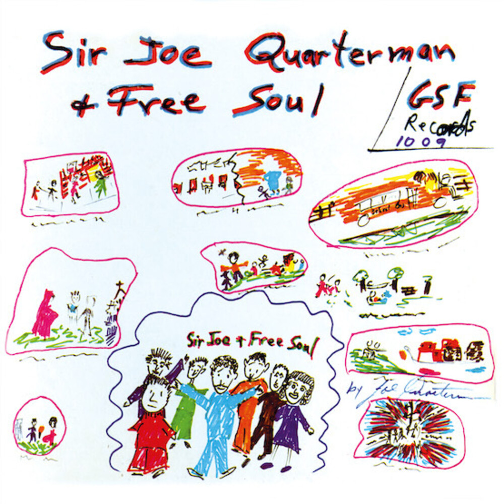Sir Quaterman Joe / Free Soul - Sir Joe Quarterman & Free Soul (Iex) (Iex)