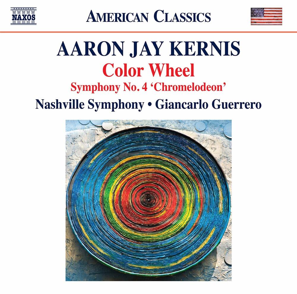 Kernis / Nashville Symphony / Guerrero - Color Wheel