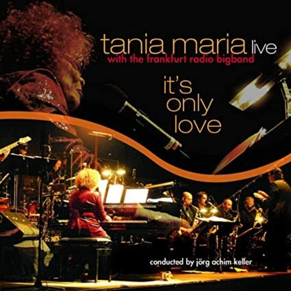 Tania Maria & Her Big Band - It's Only Love (Ger)