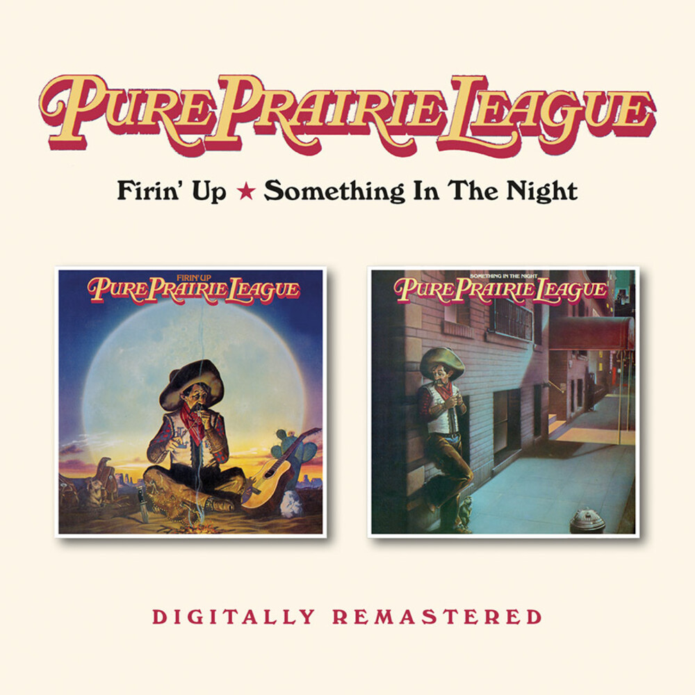 Pure Prairie League - Firin Up / Something In The Night (Uk)