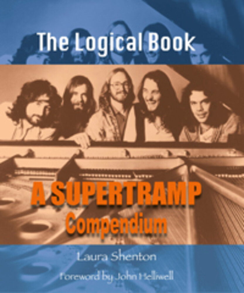 - Logical Book: A Supertramp Compendium (Laura Shenton)