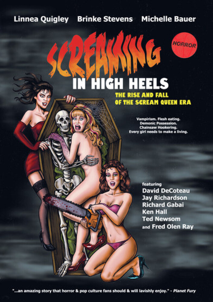 - Screaming In High Heels: The Rise And Fall Of The Scream Queen Era