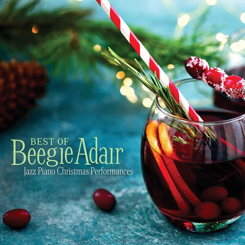 Beegie Adair - Best Of Beegie Adair: Jazz Piano Christmas Perform