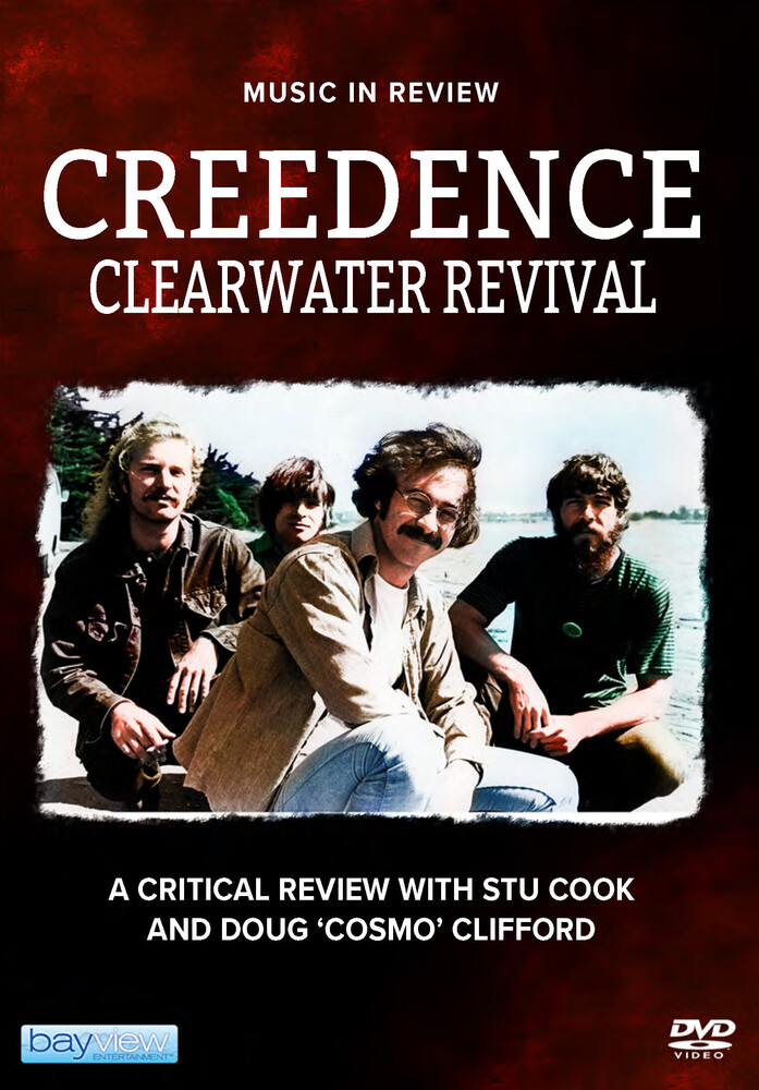 Creedence Clearwater Revival: Music in Review - Creedence Clearwater Revival: Music In Review