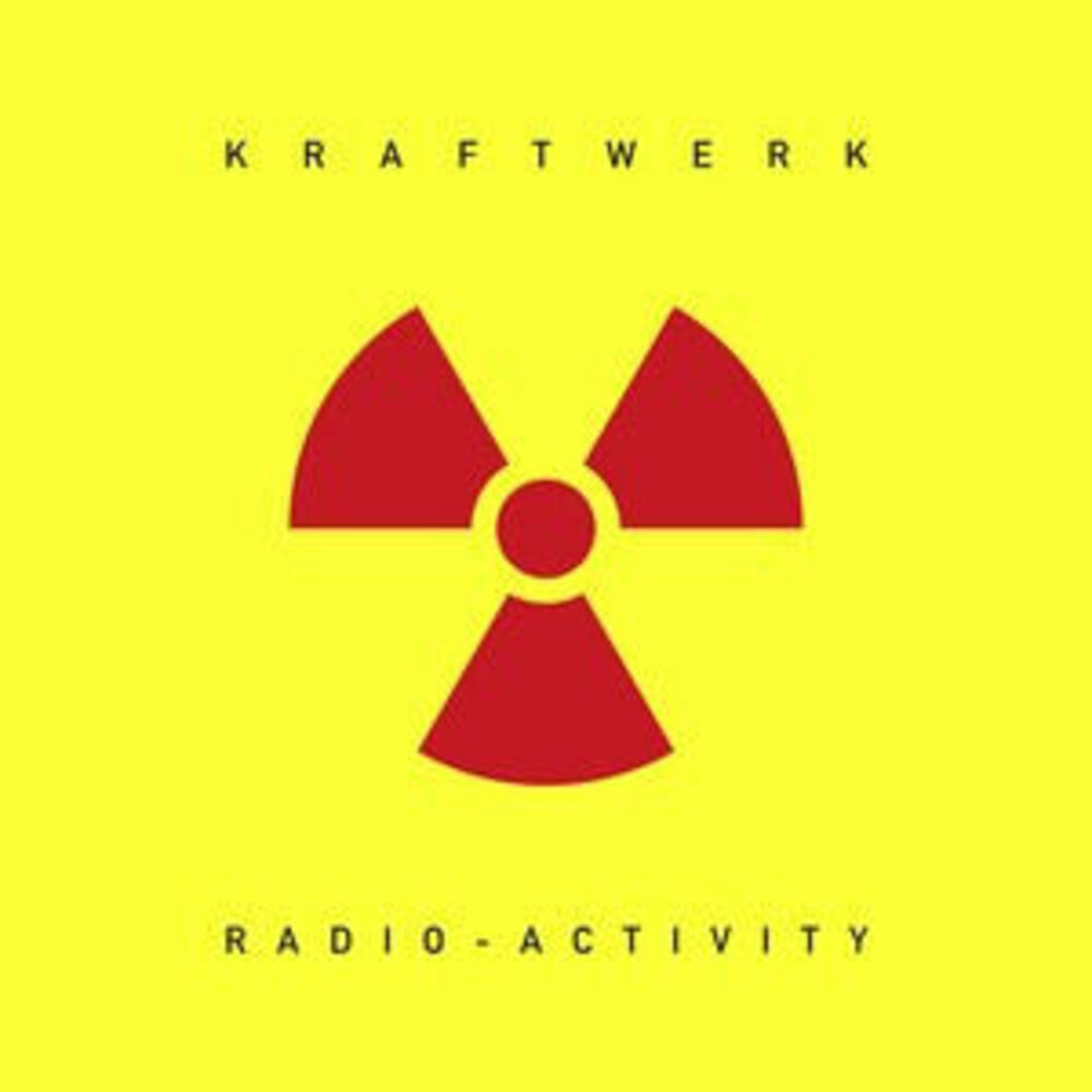 Kraftwerk - Radio-Activity [Indie Exclusive Limited Edition Yellow LP]