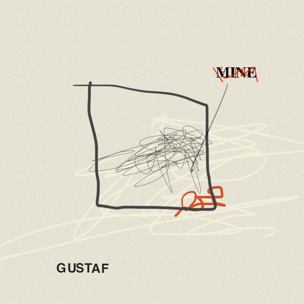 GUSTAF - Mine (Ltd)