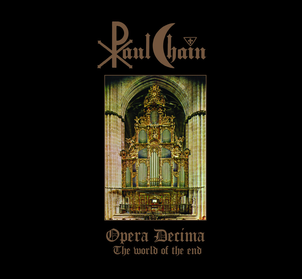 Paul Chain - Opera Decima (The World Of The End)