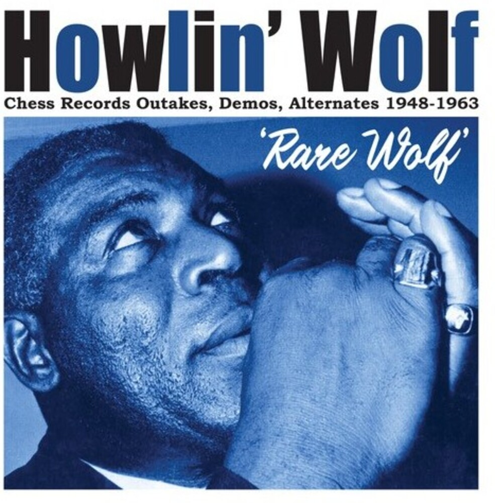 Howlin Wolf - Rare Wolf 1948-1963