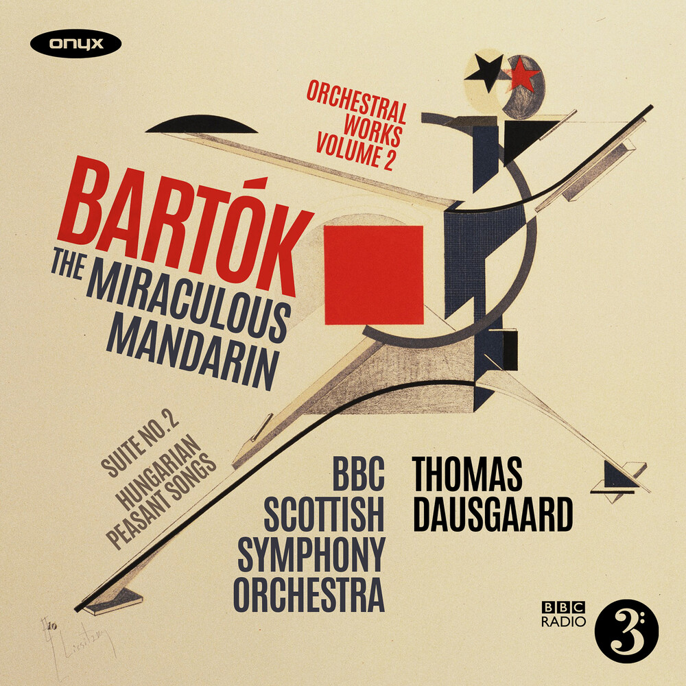 Bbc Scottish Symphony - Bartok: The Miraculous Mandarin