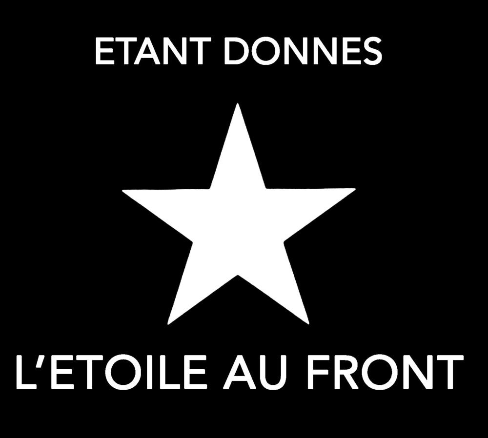 Etant Donnes - L'etoile Au Front