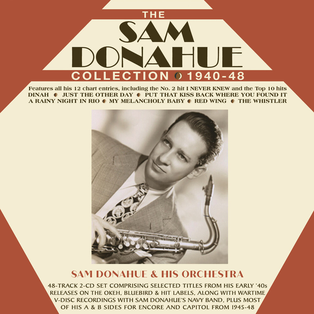 Sam Donahue - The Sam Donahue Collection 1940-48