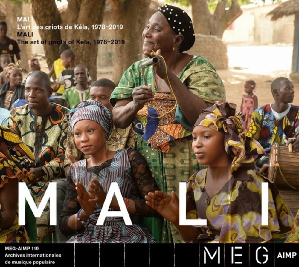 Mali The Art Of Griots From Kela 1978-2019 / Var - Mali The art of griots from Kela (Various Artists)